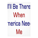 I'll Be There When America Needs Me Stationery