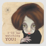 I'll be watching you square sticker
