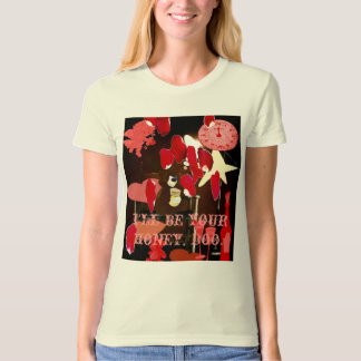 , I'll be your honey, Boo. T Shirt
