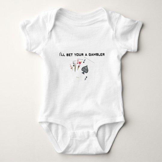 ill bet your a gambler baby bodysuit