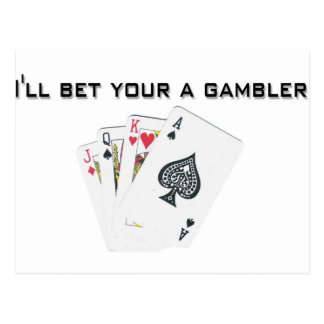 ill bet your a gambler postcard