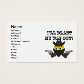 Ill Blast My Way Out Business Card