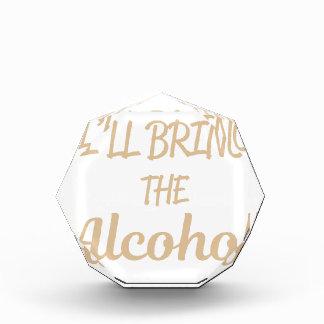 I'll Bring the Alcohol Award