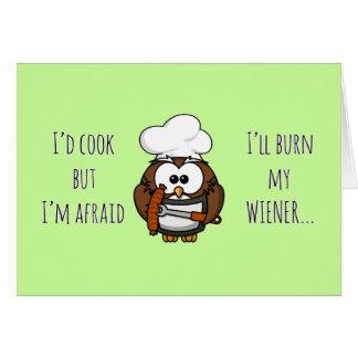 I'll burn my wiener card