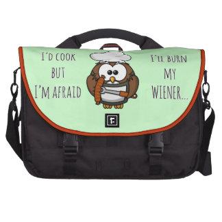 I'll burn my wiener laptop bag
