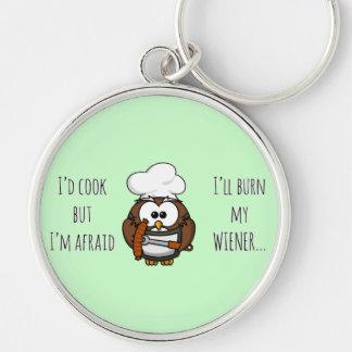 I'll burn my wiener Silver-Colored round keychain