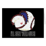 Ill Bust Your Guts Greeting Card