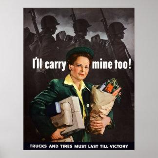 I'll Carry Mine Too! Print