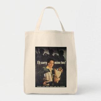 I'll Carry Mine World War 2 Bags