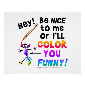 "I'll COLOR YOU FUNNY! 30"" x 24"" ARCHIVAL PRINT"