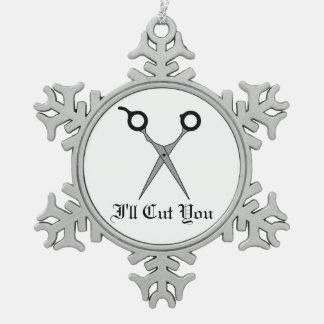 I'll Cut You (Black Hair Cutting Scissors) Snowflake Pewter Christmas Ornament