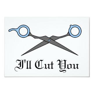 I'll Cut You (Blue Hair Cutting Scissors) 3.5x5 Paper Invitation Card