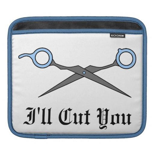 I'll Cut You (Blue Hair Cutting Scissors) Sleeves For iPads