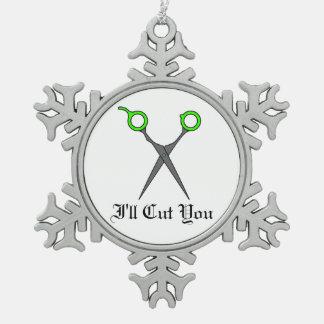I'll Cut You (Lime Green Hair Cutting Scissors) Snowflake Pewter Christmas Ornament