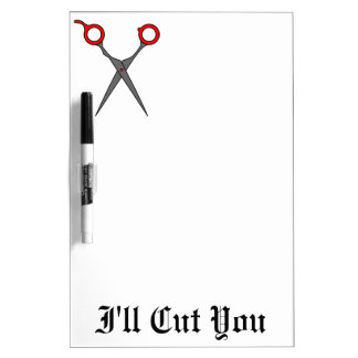 I'll Cut You (Red Hair Cutting Scissors) Dry-Erase Board