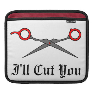 I'll Cut You (Red Hair Cutting Scissors) iPad Sleeve