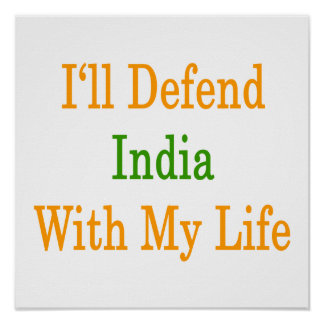 I'll Defend India With My Life Posters
