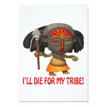 Ill Die For My Tribe 5x7 Paper Invitation Card