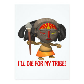 Ill Die For My Tribe Card