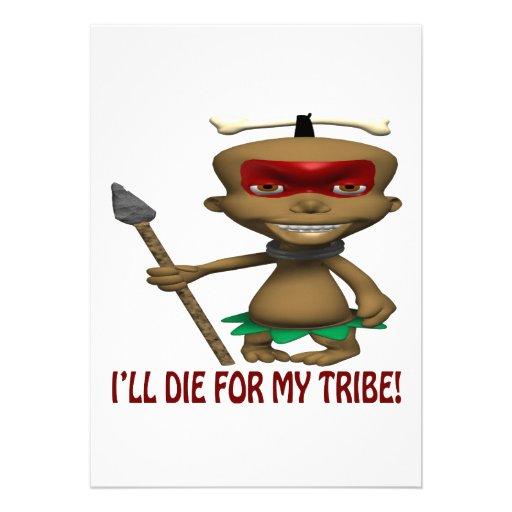 Ill Die For My Tribe Custom Invitation