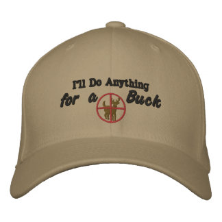 I'll Do Anything For a Buck Funny Cap