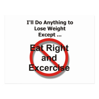 I'll do anything to lose weight except ... postcard