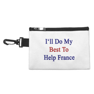 I'll Do My Best To Help France Accessory Bags