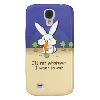 I'll eat whatever I want to eat (customizable) Samsung Galaxy S4 Case