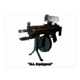 """""""ILL Equipped"""" Postcard"""