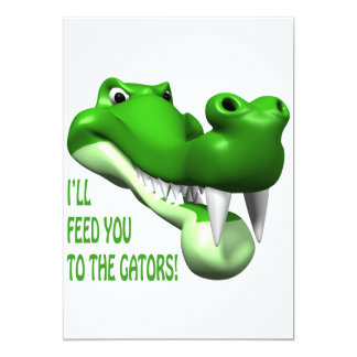 Ill Feed You To The Gators Card