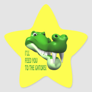 Ill Feed You To The Gators Star Sticker