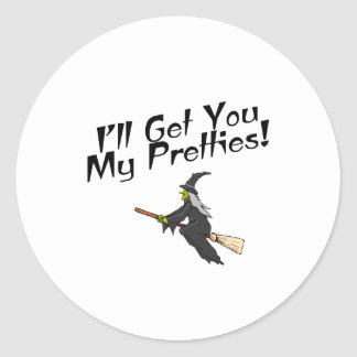 I'll Get You My Pretties Classic Round Sticker