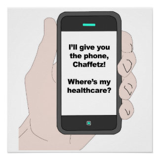 I'll give You the Phone, Where's My Healthcare? Poster