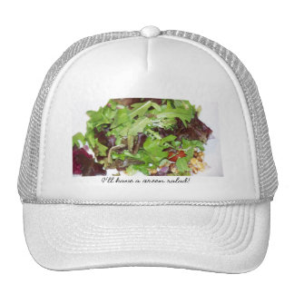 I'll Have A Green Salad! Trucker Hat