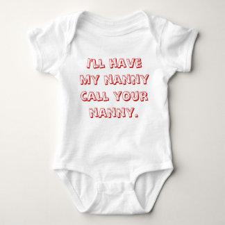 I'll Have My Nanny Call Your Nanny Tee Shirt