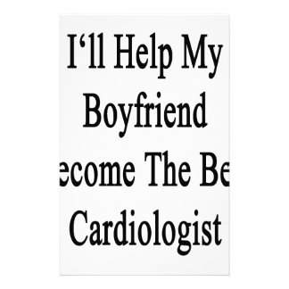 I'll Help My Boyfriend Become The Best Cardiologis Stationery