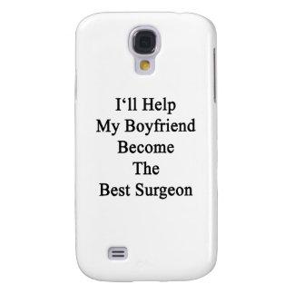 I'll Help My Boyfriend Become The Best Surgeon Samsung Galaxy S4 Case