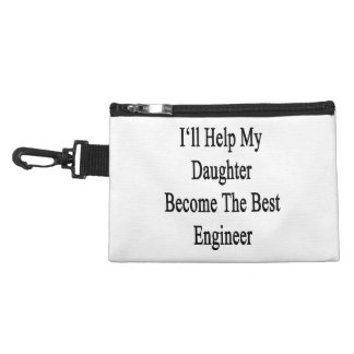 I'll Help My Daughter Become The Best Engineer Accessories Bag