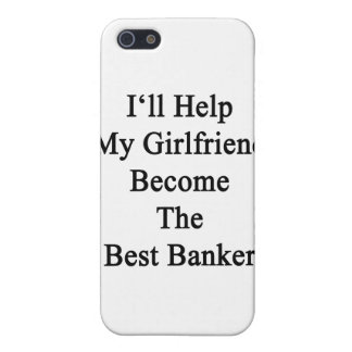 I'll Help My Girlfriend Become The Best Banker Case For iPhone SE/5/5s