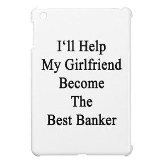 I'll Help My Girlfriend Become The Best Banker iPad Mini Case