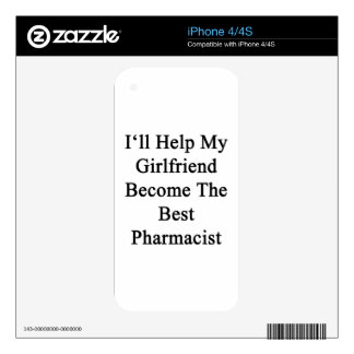 I'll Help My Girlfriend Become The Best Pharmacist Decals For The iPhone 4
