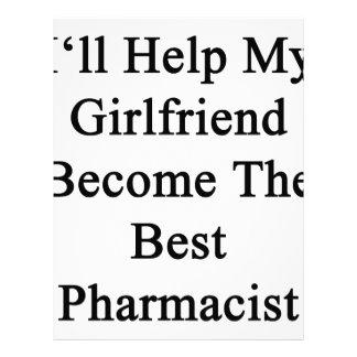 I'll Help My Girlfriend Become The Best Pharmacist Letterhead