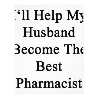 I'll Help My Husband Become The Best Pharmacist Letterhead