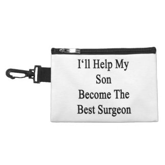 I'll Help My Son Become The Best Surgeon Accessory Bags