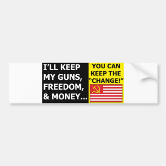I'll Keep My Guns, Freedom & Money Bumper Sticker
