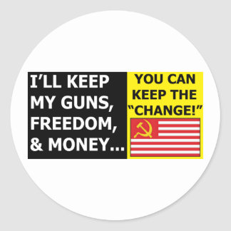 I'll Keep My Guns, Freedom & Money Classic Round Sticker