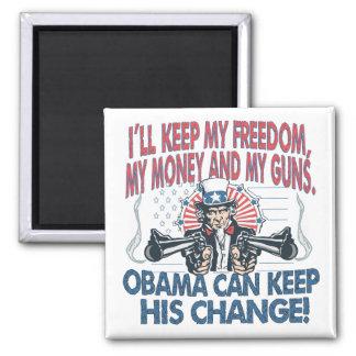 I'll Keep My Guns, Freedom Money Magnet