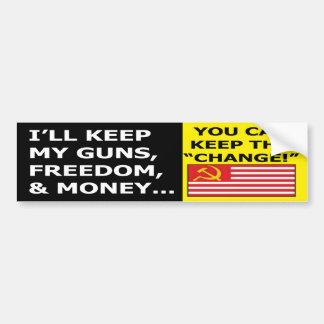 I'll Keep My Guns, Money and Freedom Bumper Sticke Car Bumper Sticker