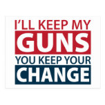 I'll Keep My Guns, You Keep Your Change Postcard