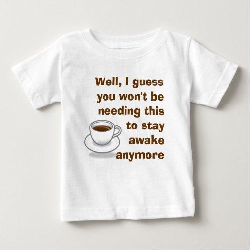 I'll Keep You Awake Baby T-Shirt